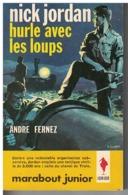 NICK JORDAN HURLE AVEC LES LOUPS   Par André Fernez     N°  240 - Marabout Junior