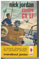 NICK JORDAN  CONTRE GX 17  Par André Fernez     N°  244 - Marabout Junior