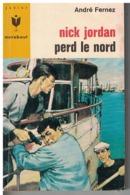NICK JORDAN  PERD LE NORD   Par André Fernez     N°  332 - Marabout Junior
