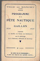 Manciet (32 Gers) Programme De La Fête Nautique De Gaillon 1939  (PPP9671) - Programs