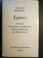 Epaves - Livre - Raymond Roussel - Procédé Et Réalité Chez Raymond Roussel Par Michel Leiris - BE - - Livres Dédicacés