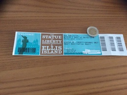"Ticket D'entrée ""THE STATUE OF LYBERTY & ELLIS ISLAND"" (Etats-Unis, USA) - Tickets D'entrée"
