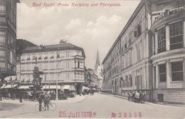 BAD ISCHL (OÖ) - Franz Karlplatz Und Pfarrgasse, 1906, Verlag Brandt In Gmunden, Gute Erhaltung - Bad Ischl