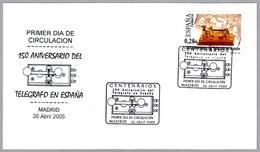 150 ANIV. TELEGRAFO EN ESPAÑA - 150 ANNIV. TELEGRAPH IN SPAIN. SPD/FDC Madrid 2005 - Telecom