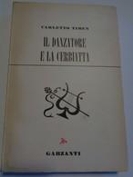IL DANZATORE E LA CERBIATTA Par Carletto Tiben  Ediz.Garzanti 1951 Envoi De L'auteur - Livres, BD, Revues