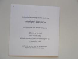 Bidprentje: Marleen DAEMEN Echtg. DE PAUW, Lommel 6/3/1961 - Breda (NL) 16/8/2002 - Obituary Notices