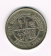 &  IJSLAND  100 KRONUR 1995 - Islande
