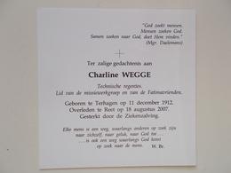 Bidprentje: Charline WEGGE, Terhagen 11/12/1912 - Reet 18/8/2007 - Obituary Notices