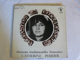 LDX 74500  CHATERINE PERRIER  Chansons Traditionnelles Francaises - Country En Folk