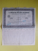 Action - Certificat Nominatif D'actions De 500 Françs La Construction Métallique Haut Marnaise à Saint Dizier - Industrie