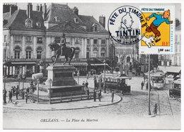 CPM Orléans - Journée Du Timbre 2000 : Tintin  YT 3303 - 45 Orléans  (Réf A1218) - Journée Du Timbre