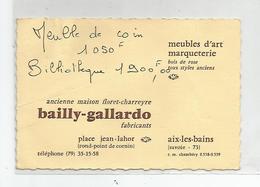 Carte De Visite Aix Les Bains 73 Marqueterie Meubles D'art Bailly Gallardo Place Jean Lahor - Visiting Cards