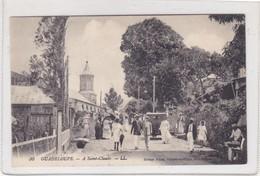 GUADELOUPE. A SANT-CLAUDE LL. ED POINTE A PIETRE. CIRCA 1900s -BLEUP - Guadeloupe
