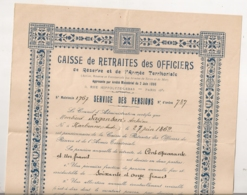1920 CERTIFICAT D'aYANT DROIT DE LA CAISSE DE RETRAITES DES OFFICIERS DeRESERVE ET DE L'ARMEE TERRITORIALE   B688 - Documents