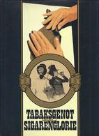 TABAKSGENOT EN SIGARENGLORIE GETEKEND EX. MET OPDRACHT EDWIN BOGAERT CIGARS JABBEKE - GERAARDSBERGEN HEESTERT WUUSTWEZEL - Histoire