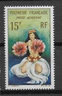POLYNESIE - POSTE AERIENNE YVERT N° 7 ** MNH  - DANSE - French Polynesia