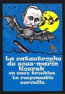CPM Sous Marin Satirique Caricature Jihel Tirage Signé 30 Ex. Numérotés Signés Russie Russia Russian Potine Koursk - Submarines