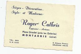 Carte De Visite - Montargis Roger Calbris Place Girodet Loiret 45 - Visiting Cards