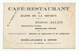 Carte De Visite - Toulon Mourillon Café Restaurant Des Bains De La Source étienne Allais - Visiting Cards