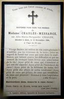 30 ALAIS MEMORANDUM  SOUVENIR  MADAME CHARLES MESSANGE NEE ALIX MARIE MARGUERITE CHALON ALAIS FAIRE PART DECES - Décès
