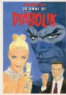 1991 - 30 Anni Di DIABOLIK - - Fumetti