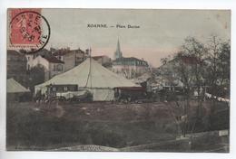ROANNE (42) - PLACE DORIAN - CHAPITEAU DE CIRQUE - Roanne