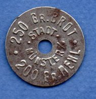 Munster  --  250 Grs Brot  -  200 Grs Mehl - Monetary/Of Necessity