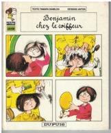 BENJAMIN CHEZ LE COIFFEUR - Livres, BD, Revues