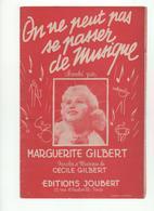 Partition On Ne Peut Pas Se Passer De Musique Marguerite Gilbert - Scores & Partitions