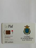 ANDORRE PIAF STATIONNEMENT 100U NEUF MINT LOGO MORENO 04.91 2000 EX - Andorre