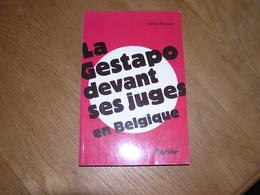 LA GESTAPO DEVANT SES JUGES EN BELGIQUE Régionalisme Guerre 40 45 Collaboration Degrelle Résistance Dinant Maquis Crimes - Guerre 1939-45