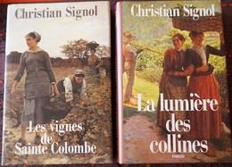LES VIGNES DE SAINTE COLOMBE Suivi De LA LUMIERE DES COLLINES  (Christian Signol) - Books, Magazines, Comics