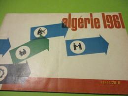 """Guerre D'Algérie/ Fascicule """" ALGERIE 1961""""/ L'après Référendum D'autodétermination Du 8 Janvier 61/ 1961  VPN165 - Documents"""