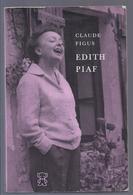 1962 EDITH PIAF - CLAUDE FIGUS - Livres, BD, Revues