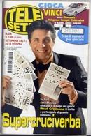 Telesette - 24-2011 - Raul Cremona - Televisione