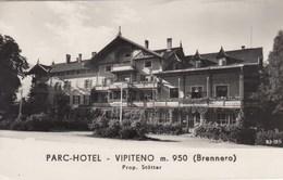 VIPITENO-BOLZANO-PARC-HOTEL-PROP. STOTTER-CARTOLINA VERA FOTOGRAFIA -VIAGGIATA IL 20-7-1956 - Vipiteno