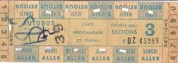REGIE AUTONOME DES TRANSPORTS PARISIENS -reseau Routier-AUTOBUS  N°DZ 45289   VALABLE POUR 3 SECTIONS - Abonnements Hebdomadaires & Mensuels