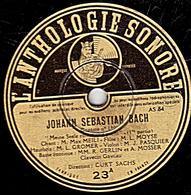 78 Trs - 30 Cm - état B - JOHANN SEBASTIAN BACH  Cantate N°80  A Et B - 78 Rpm - Schellackplatten