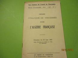 """Guerre D'Algérie/ Fascicule """" Pour L'Algérie Française""""/ Premier Colloque De Vincennes/ Comité De VINCENNES/1960 VPN166 - Documents"""