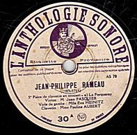 78 Trs - 30 Cm - état TB - JEAN-PHILIPPE RAMEAU  A Et B - 78 Rpm - Schellackplatten
