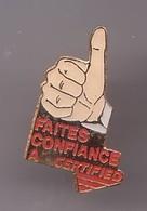 Pin's Faites Confiance à Certified Main Pouce Réf 869 - Pins