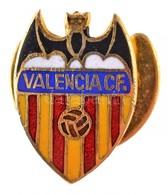 DN 'Valencia CF' Zománcozott Fém Gomblyukjelvény (15x17mm) T:1- - Coins & Banknotes