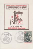 Carte  France  1er  Championnat  Du  Monde  De  SKI    Personnes  Handicapées  Physiques  LE  GRAND  BORNAND   1974 - Handisport