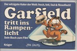 GARFIELD TRITT INS RAMPENLICHT 1984 - BUCH ZUM FILM - Livres, BD, Revues