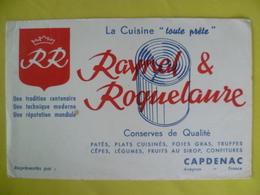 Buvard  RAYNAL ET ROQUELAURE  Conserve De Qualité A CAPDENAC - Blotters