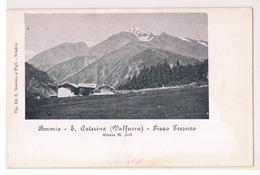 Cartolina - Postcard / Non Viaggiata - Unsent / Bormio, S. Caterina - Pizzo Tressero - Altre Città