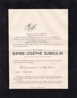 OLNE Barbe-Josèphe DUMOULIN Veuve LAURENTY 91 Ans 1889 Faire-part COLETTE MOMMENS - Obituary Notices