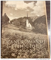 FRANCE MONDE CATHOLIQUE N° 52 MAI 1939 - DOMREMY - NOTRE DAME DE PARIS - DIOCÈS DE MEAUX - Livres, BD, Revues