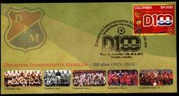 COLOMBIA- KOLUMBIEN- 2013.  FDC/SPD. DIM, SOCCER CLUB 100 YEARS - MEDELLIN CITY. - Colombia