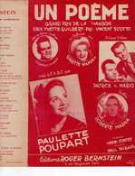 40 60 PAULETTE POUPART PARTITION UN POËME PRIX CHANSON CONTET DURAND MAROW PATRICE MARIO MARNA WANDER 1946 - Music & Instruments